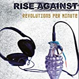 Songtexte von Rise Against - Revolutions Per Minute