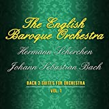 Bach 2 Suites For Orchestra, Vol. 1