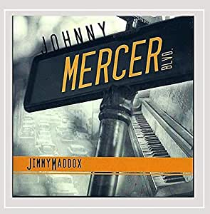 johnny mercer blvd jimmy maddox musique. Black Bedroom Furniture Sets. Home Design Ideas