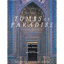 Tombs of Paradise: The Shah-E Zende in Samarkand and Architectural Ceramics of Central Asia