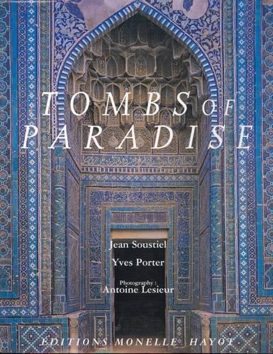 Tombs of paradise par Jean Soustiel