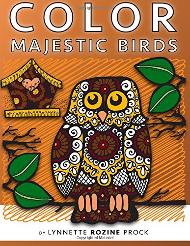 color-majestic-birds-all-age-coloring-book-in-celebration-of-owls-eagles-hawks-and-birdhouses-volume