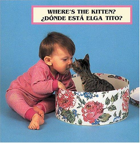 Where's the Kitten?/?Donde Esta El Gatito? por Cheryl Christian