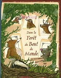 Dans la Forêt du Bout du Monde