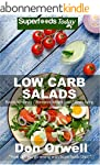 Low Carb Salads: Over 80 Quick & Easy...