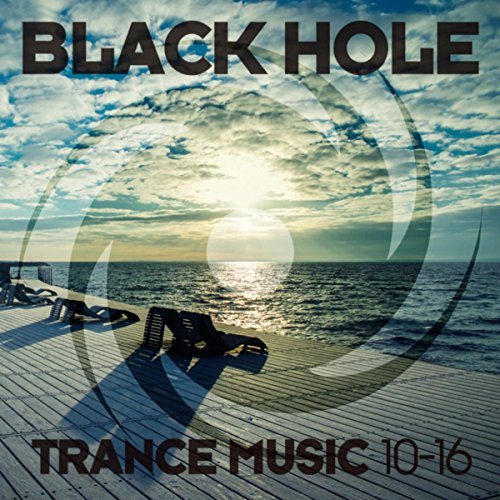 Black Hole Trance Music 10-16