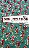 Denunziation: Erzählungen aus Nordkorea - Bandi