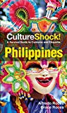 Front cover for the book Culture Shock! Philippines by Alfredo Roces