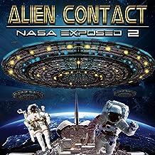 Alien Contact:: NASA Exposed 2