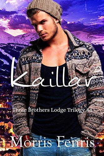 Kaillar (Three Brothers Lodge #3) (English Edition) (Top Christian Fiction)