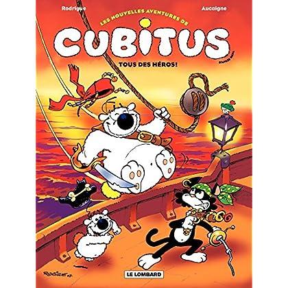 Cubitus (Nouv.Aventures) - tome 4 - Tous des héros! (Les Nouvelles aventures de Cubitus)