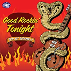 Good Rockin' Tonight: Red Hot Rockabilly