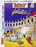 Astérix La Grande Collection - Astérix gladiateur - n°4 - HACHETTE ASTERIX - 23/05/2007