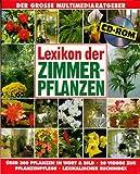 Lexikon der Zimmerpflanzen. CD- ROM für Windows ab 3.1