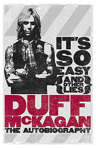 Die Englischen Rosen Rock (It's So Easy (and other lies): The Autobiography)