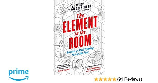 The Element in the Room: Science-y Stuff Staring You in the