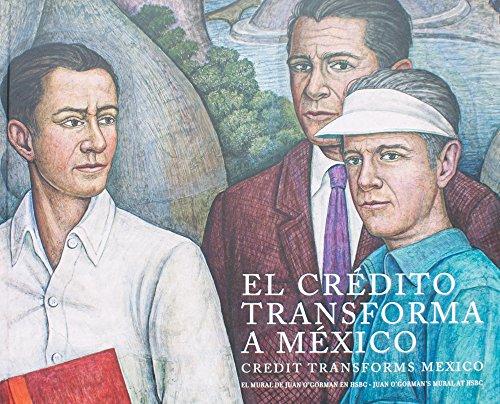 Credit Transforms Mexico: Juan O'Gorman's Mural in Hsbc