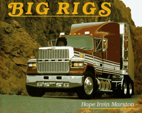 Big Rigs (Rig-trailer Big)