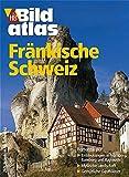 HB Bildatlas Fränkische Schweiz - BILDATLAS 269 Mair/hb