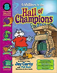 O. Whillikers in the Hall of Champions by Jay Carty (2000-09-03)