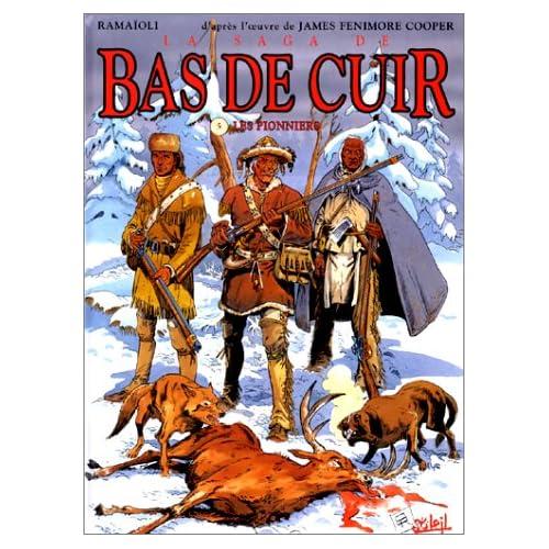 La Saga de bas de cuir, tome 5 : Les Pionniers