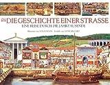 Die Geschichte einer Straße: Eine Reise durch die Jahrtausende. von Steve Noon (27. August 2010) Gebundene Ausgabe