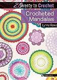 Crocheted Mandalas (Twenty to Make)