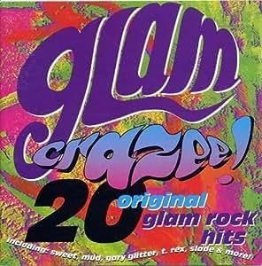 Glam Crazee!: 20 Original Glam Rock Hits
