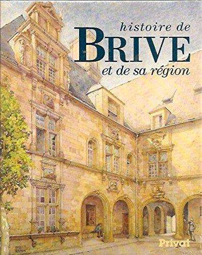 Descargar Libro Histoire de Brive et de sa région de Charbonnel