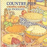Country Pies by Lisa Yockelson (1988-05-01)