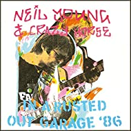 Live - In A Rusted Out Garage Tour '86 (Live FM Radio Concert In Superb Fidelity - Remastered)
