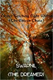 Clover: Searching Light Within: ( The Endless Chase)