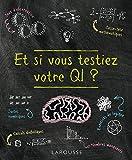 Et si vous testiez votre QI ?