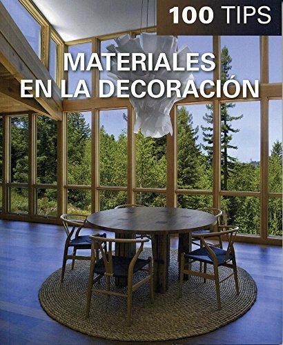 Materiales en la decoración/Decorating materials (100 Tips)