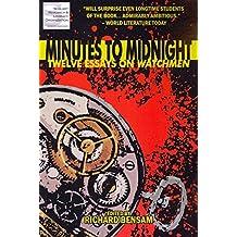 [Minutes to Midnight: Twelve Essays on Watchmen] (By: Richard Bensam) [published: November, 2011]