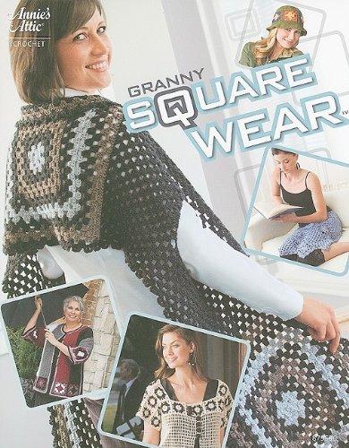 Granny Square Wear (Annie's Attic: Crochet) por Michele Maks