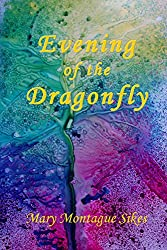 Evening of the Dragonfly (Passenger to Paradise Book 6)