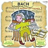 Bach Raconté Aux Enfants - Le Petit Menestrel