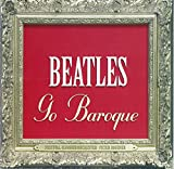 Beatles Go Baroque (Coverbild kann abweichen)