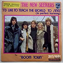 The new seekers, I'd like to teach the worldto sing - Boom town, Vinyle SP mono 45 tours Philips 6006188