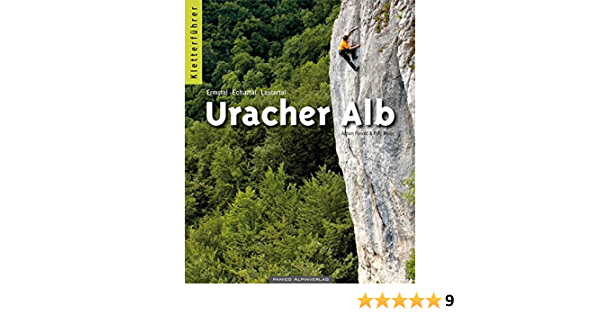 Kletterfuhrer Uracher Alb Ermstal Echaztal Lautertal Amazon De Pasold Achim Miller Fritz Bucher