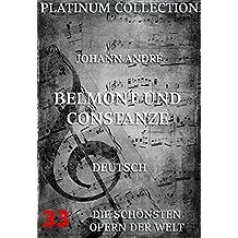 Belmont und Constanze: Die  Opern der Welt