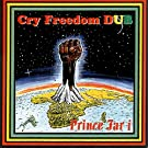 Cry Freedom Dub
