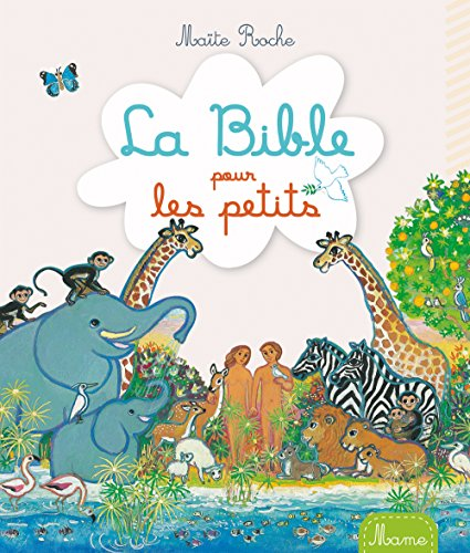 La Bible pour les petits par Maïte Roche