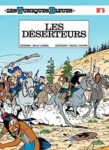 les-tuniques-bleues-tome-5-les-deserteurs