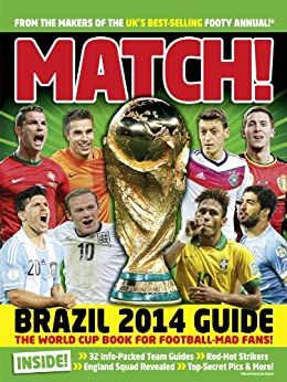 Match World Cup 2014 (English Edition) von [MATCH]