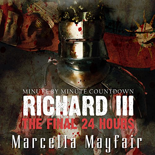 richard-iii-the-final-24-hours