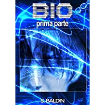 BIO 1 (prima parte) (Quantum Fiction)