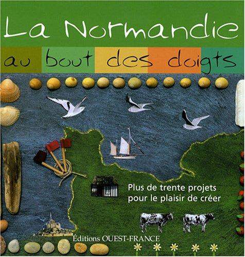 La Normandie au bout des doigts par Hélène Leroux-Hugon, Collectif