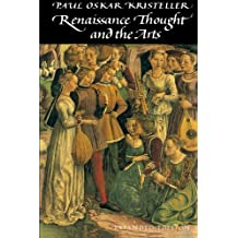 Renaissance Thought and the Arts: Collected Essays (Princeton Paperbacks)